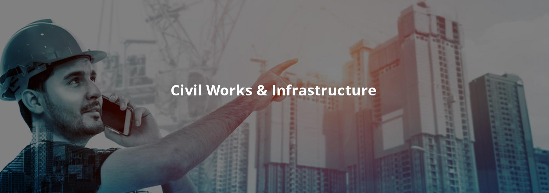 Civil Works & Infrastructure